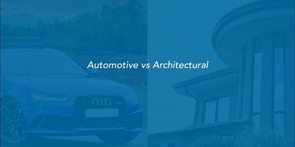 automotive vs architectural